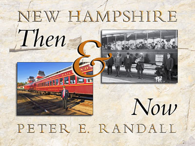 NH Then and Now, Peter Randall